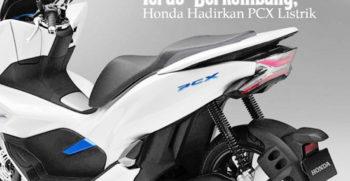 Akhir Januari 2019, Honda Resmi Luncurkan PCX Listrik IG POST