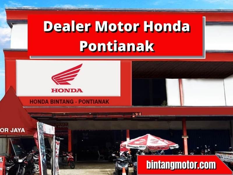 Dealer Motor Honda Pontianak Termurah dan Berkualitas